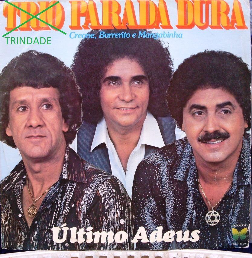 lp-trio-parada-dura-ultimo-adeus-1981-copacabana-D_NQ_NP_14566-MLB213276323_4502-F